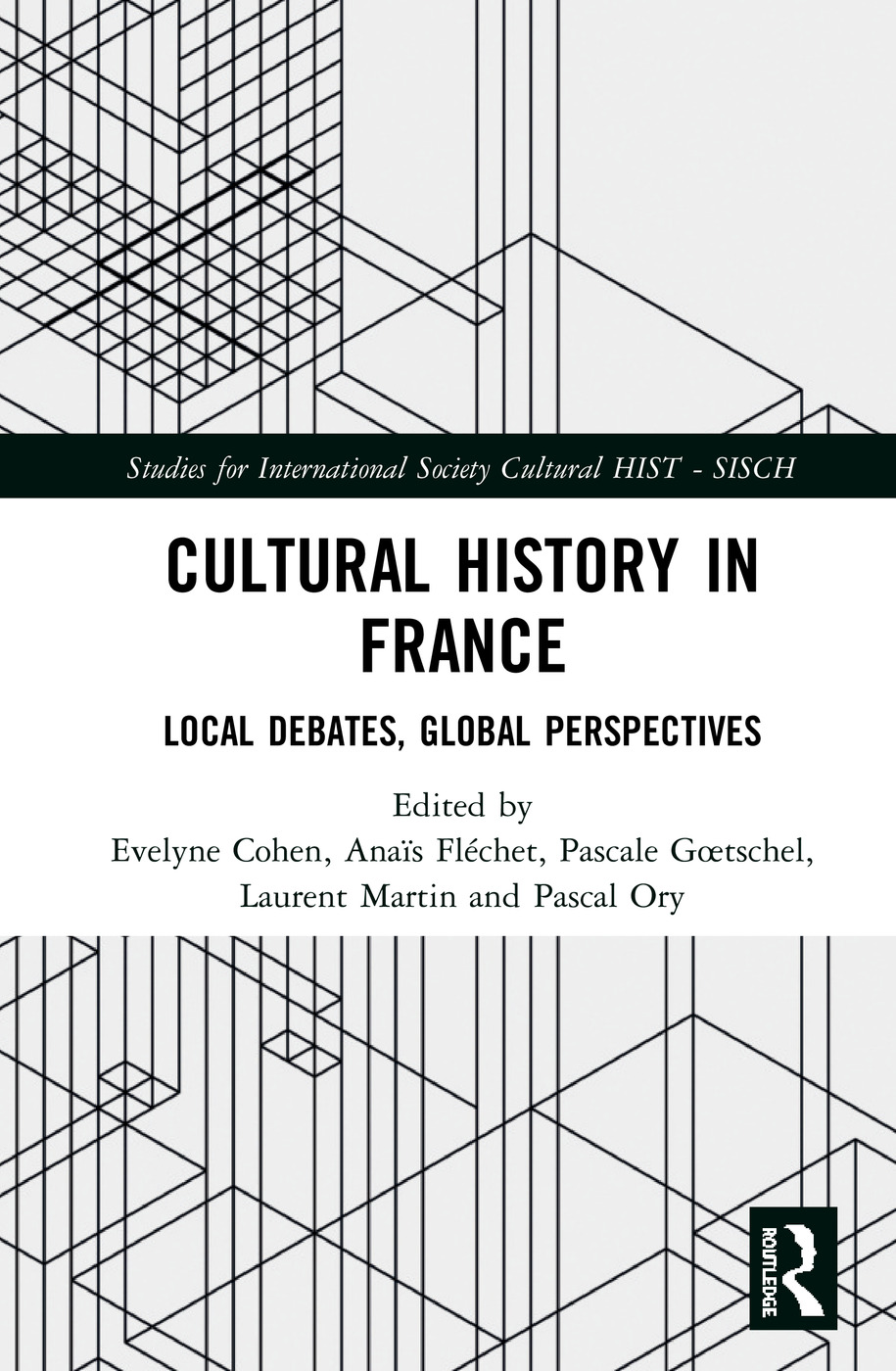 Cultural History in France: Local Debates, Global Perspectives, 1st Edition (Hardback) book cover