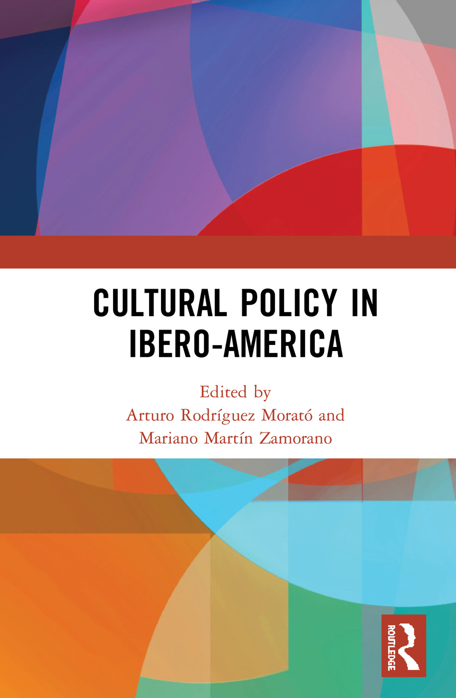 Cultural Policy in Ibero-America: 1st Edition (Hardback) book cover