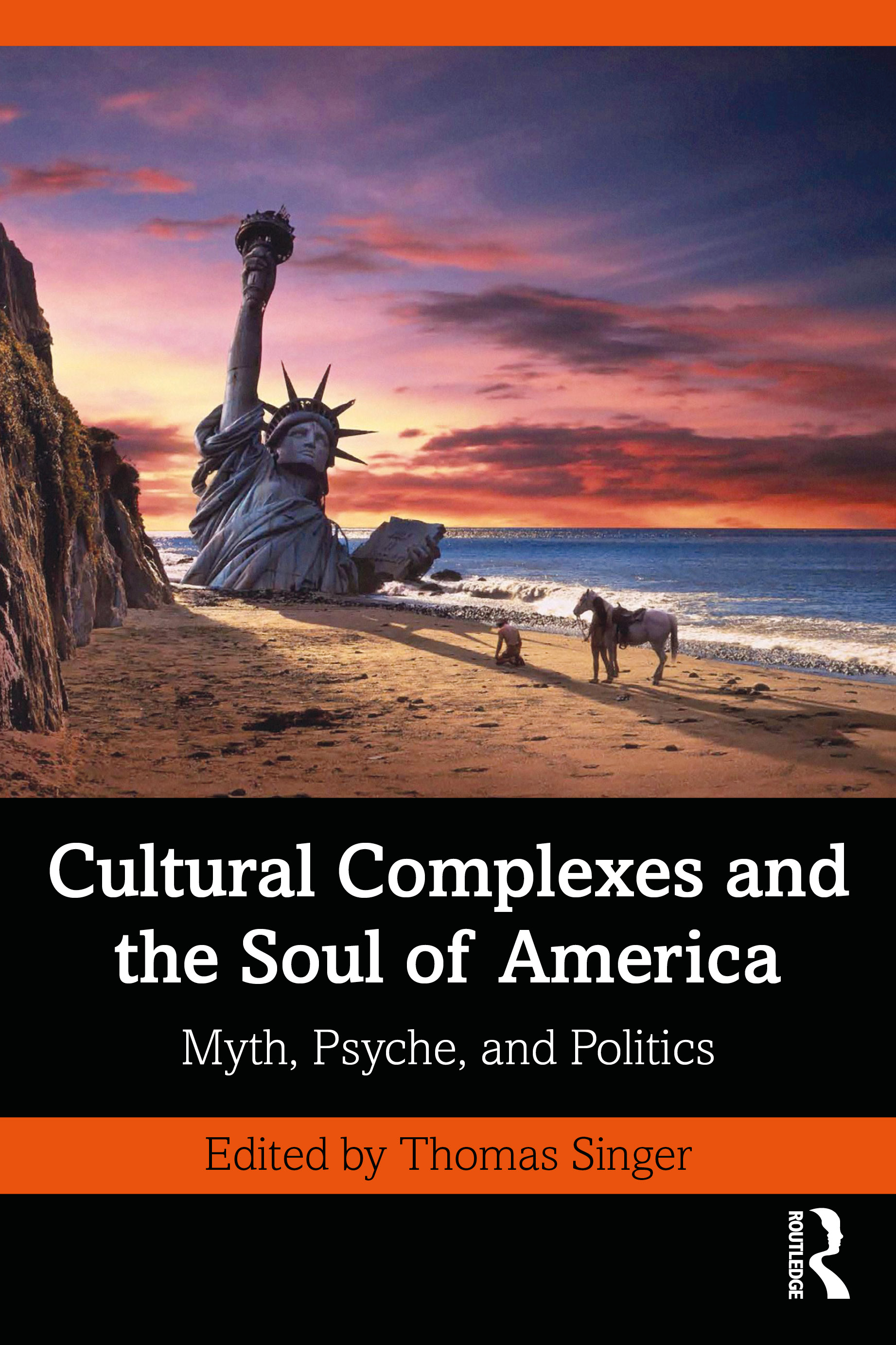 Cultural Complexes and the Soul of America: Myth, Psyche, and Politics book cover