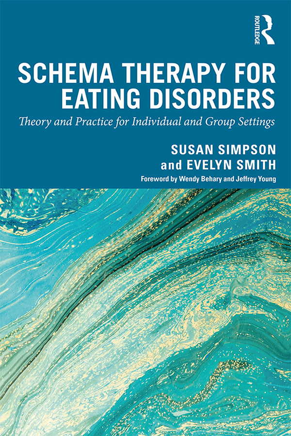 Schema Therapy for Eating Disorders: Theory and Practice for Individual and Group Settings book cover