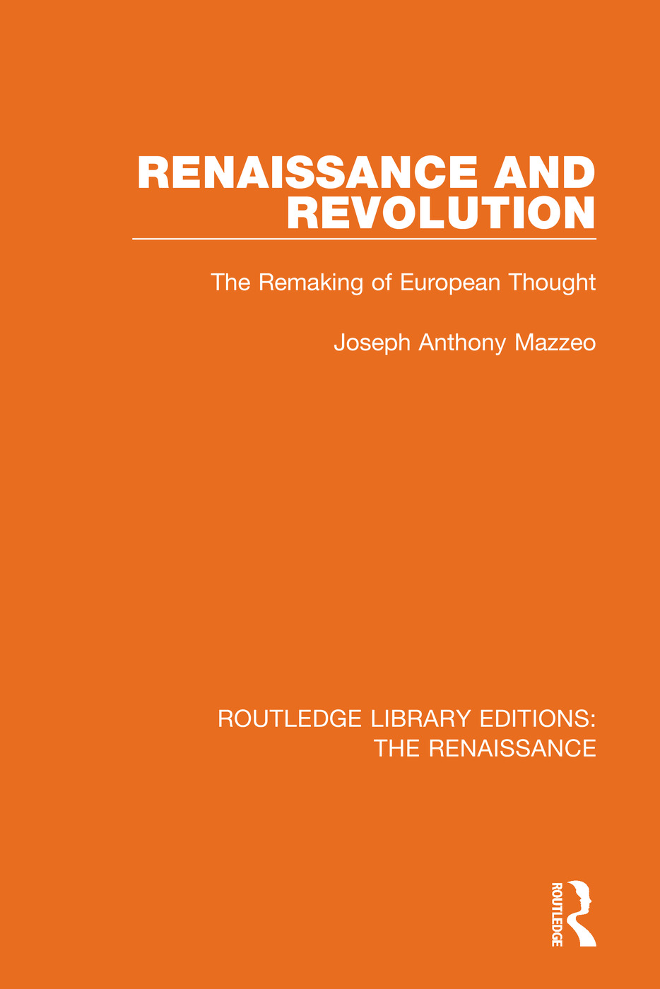 Renaissance and Revolution: The Remaking of European Thought book cover