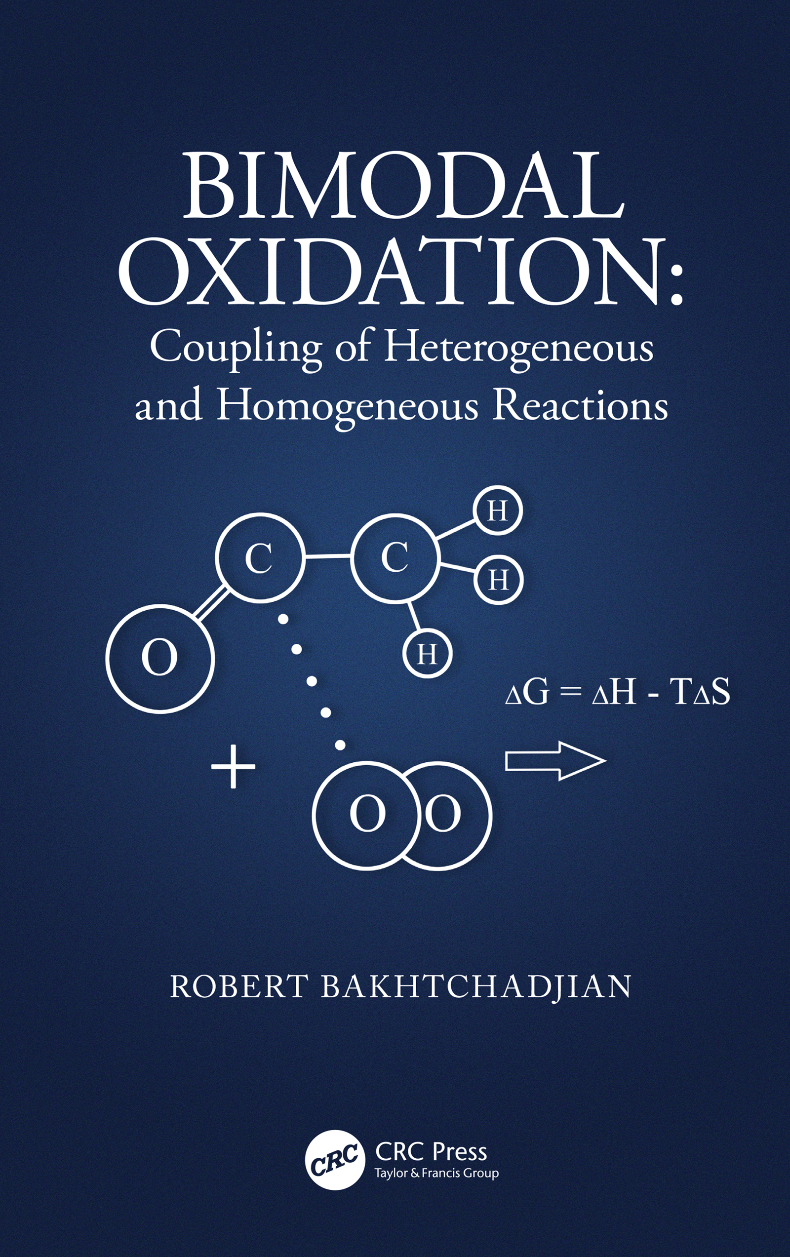 Bimodal Oxidation: Coupling of Heterogeneous and Homogeneous Reactions book cover