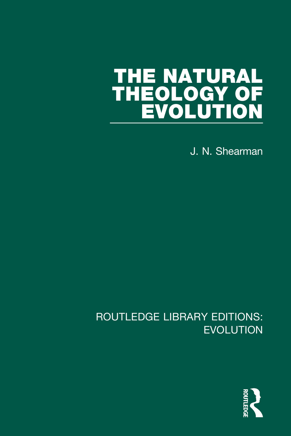The Natural Theology of Evolution: 1st Edition (Hardback) book cover