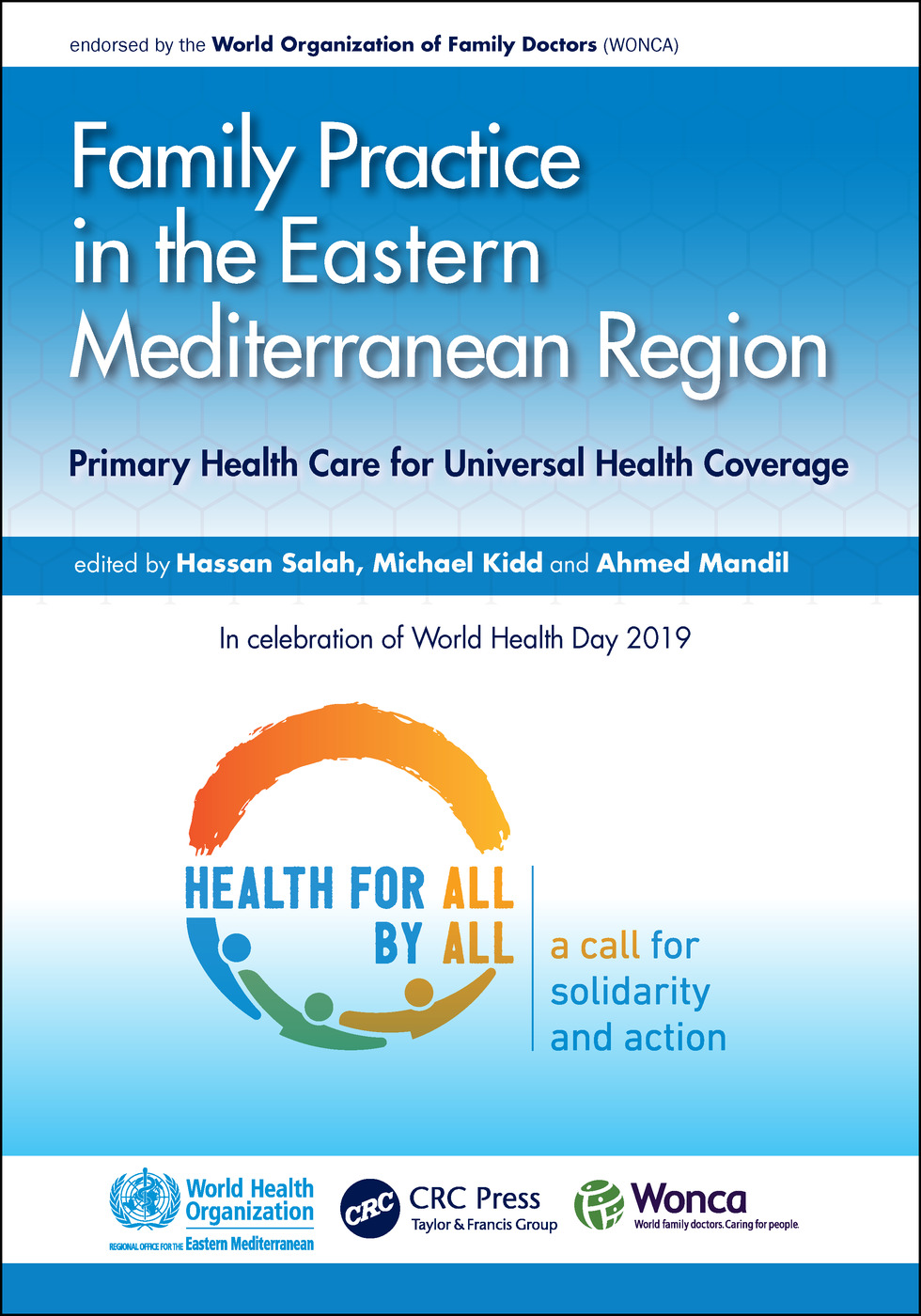 Family Practice in the Eastern Mediterranean Region: Primary Health Care for Universal Health Coverage book cover