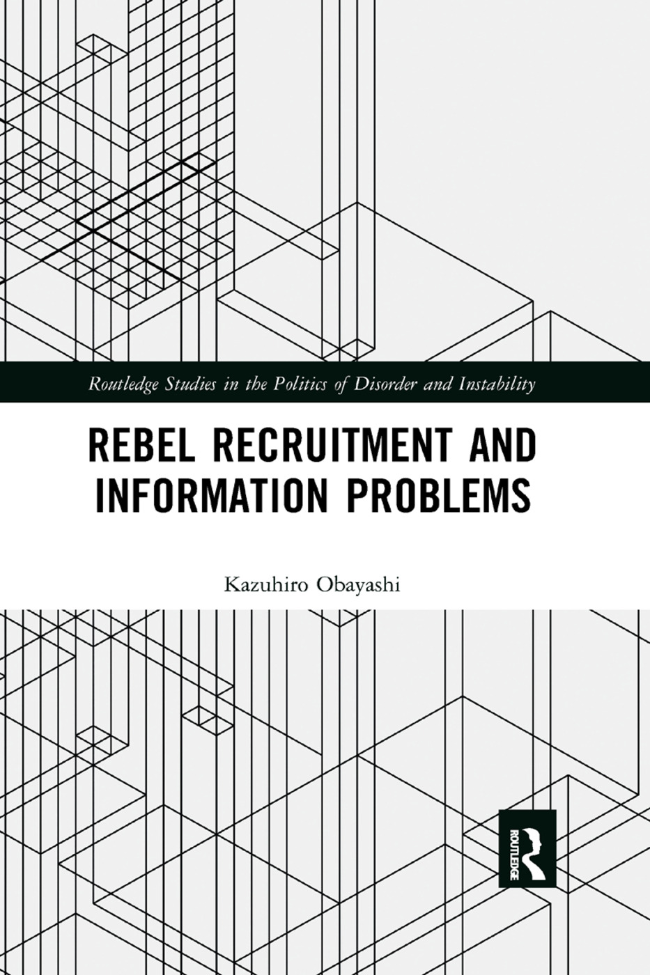 Rebel Recruitment and Information Problems book cover