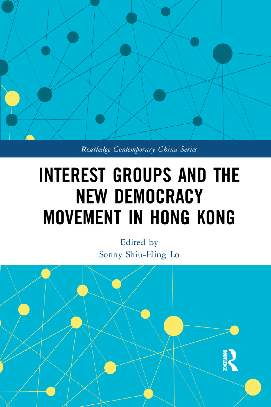 Interest Groups and the New Democracy Movement in Hong Kong