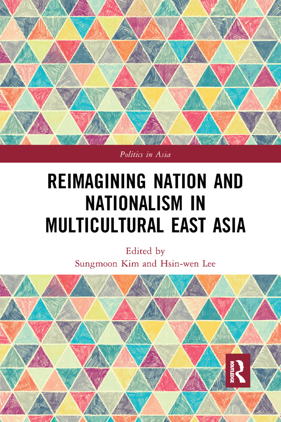 Reimagining Nation and Nationalism in Multicultural East Asia book cover