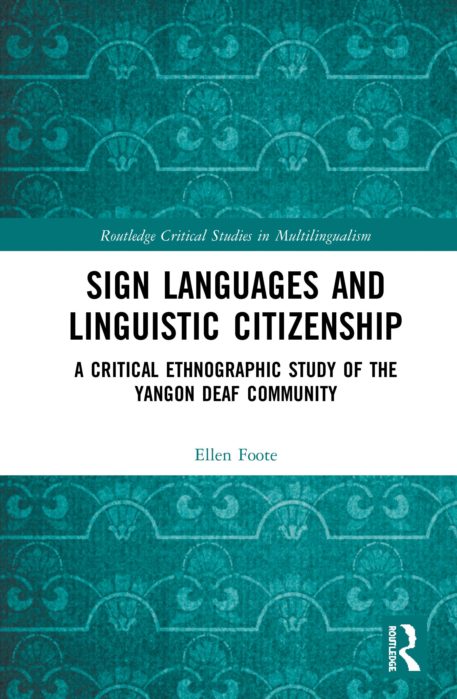 Sign Languages and Linguistic Citizenship