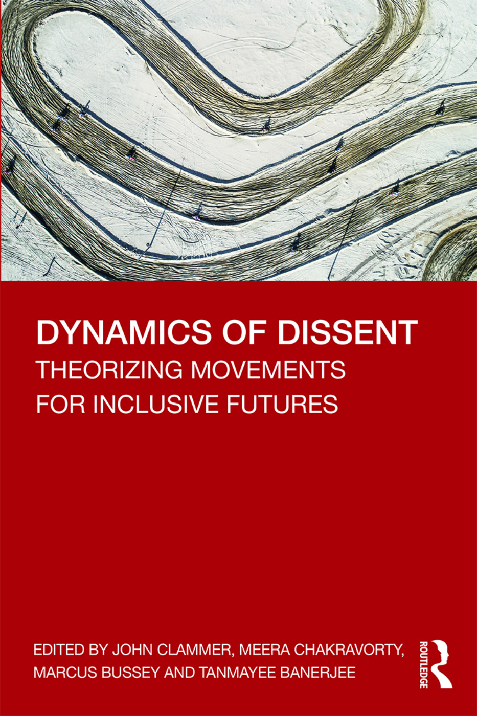 Dynamics of Dissent: Theorizing Movements for Inclusive Futures book cover