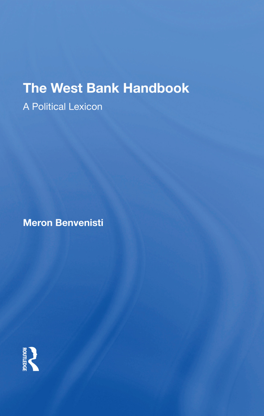 The West Bank Handbook: A Political Lexicon, 1st Edition (Hardback) book cover