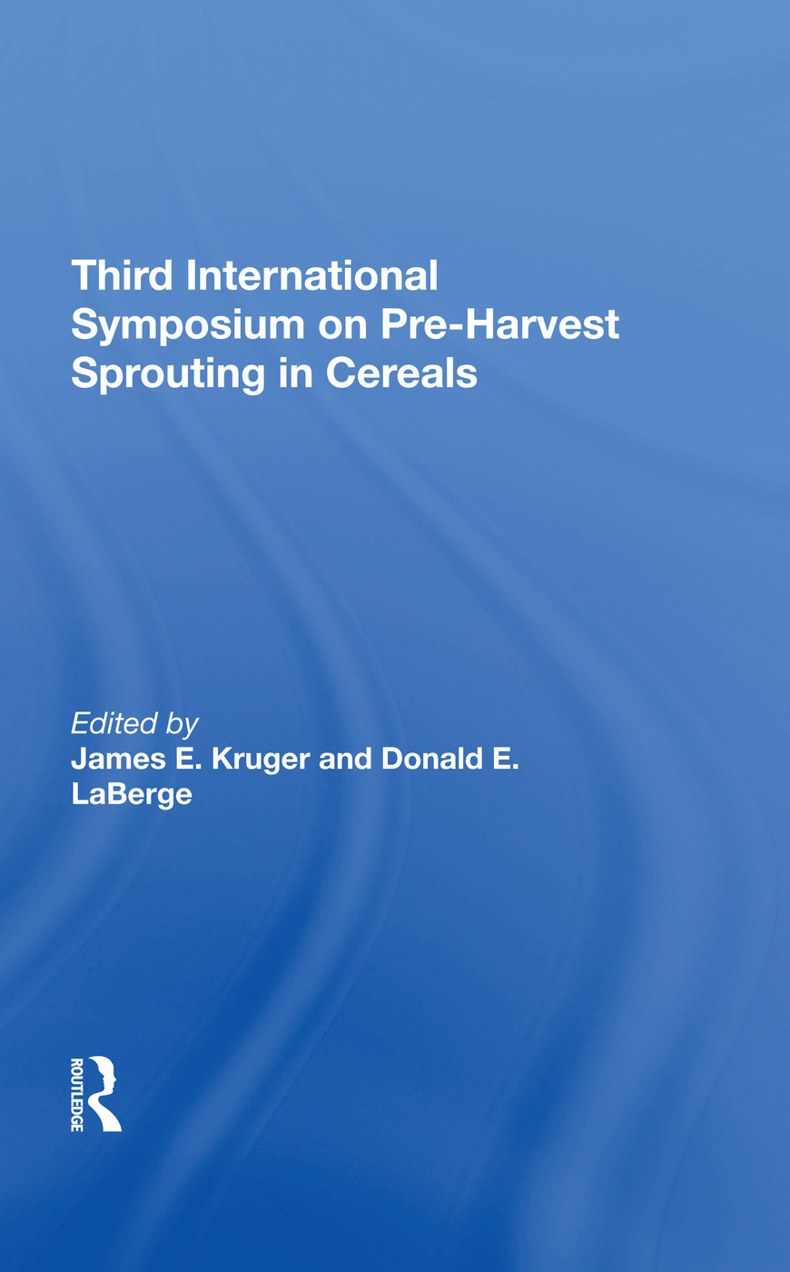 Third International Symposium On Preharvest Sprouting In Cereals: 1st Edition (Hardback) book cover