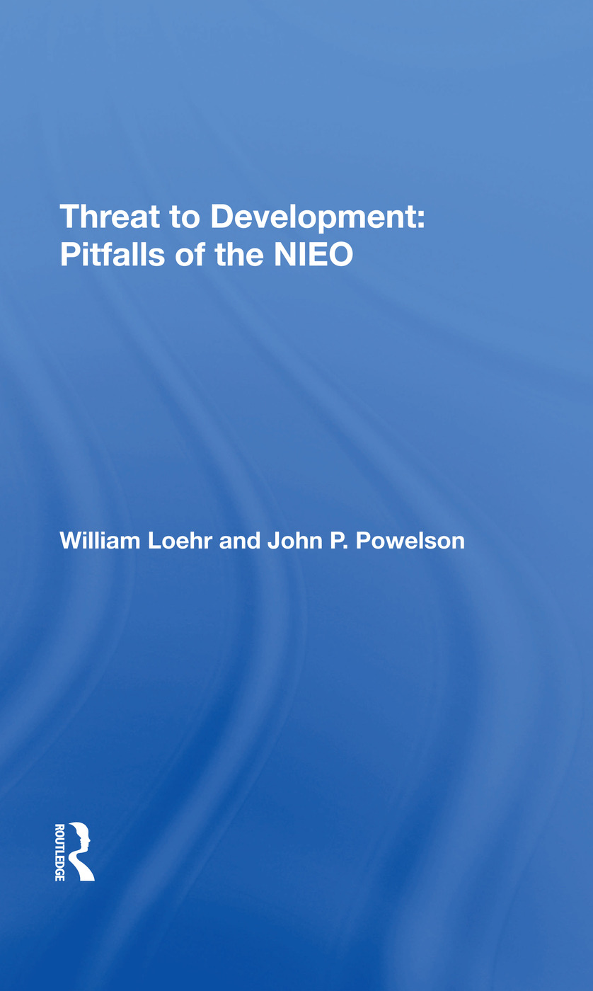 Threat To Development: Pitfalls Of The Nieo, 1st Edition (Hardback) book cover