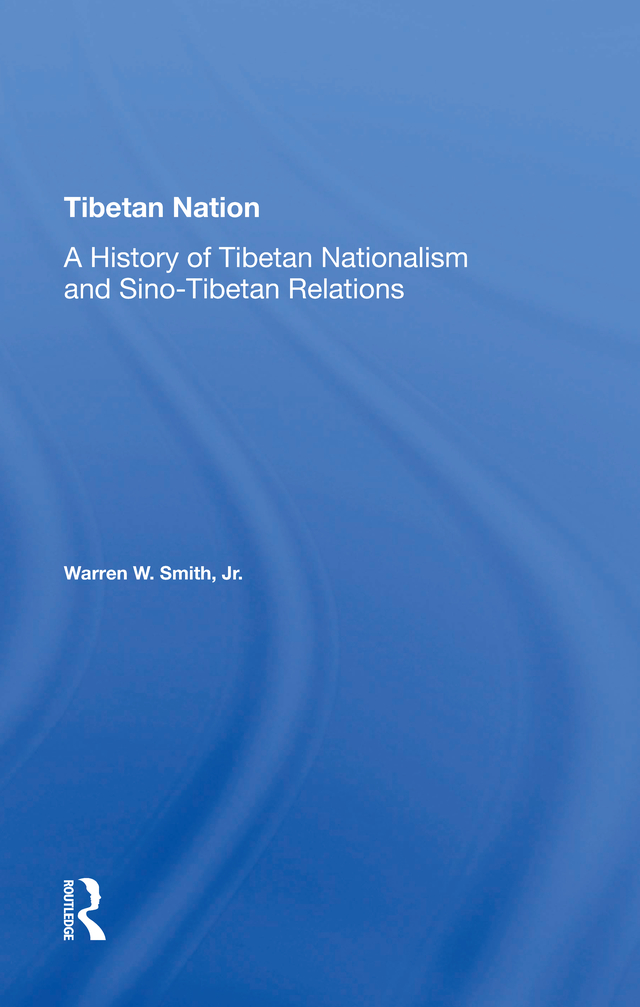 Tibetan Nation: A History Of Tibetan Nationalism And Sino-tibetan Relations book cover