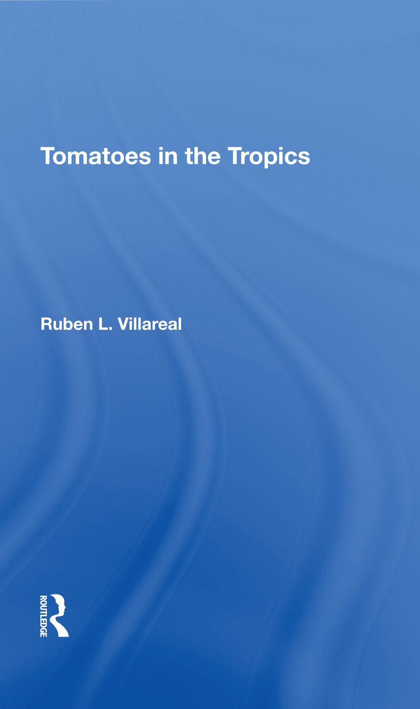 Tomatoes In The Tropics: 1st Edition (Hardback) book cover