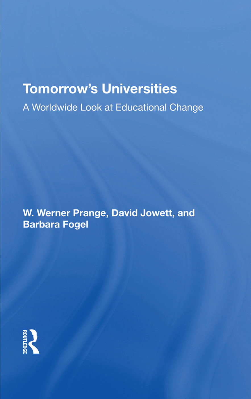 Tomorrow's Universities: A Worldwide Look At Educational Change, 1st Edition (Hardback) book cover