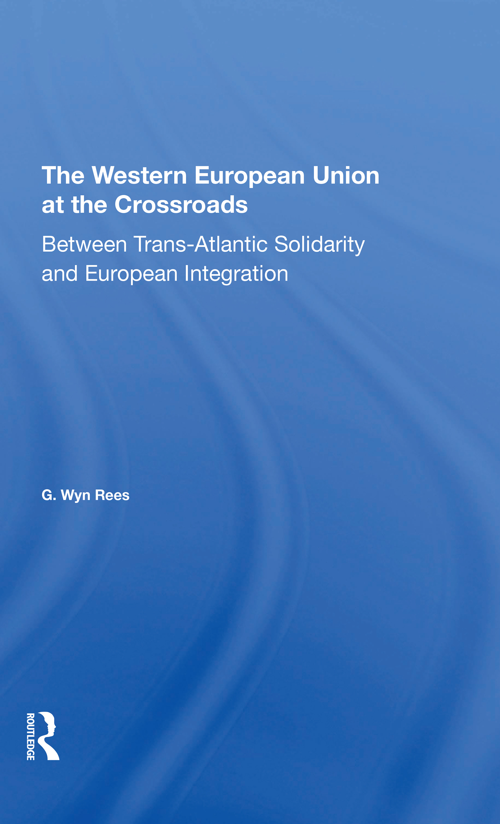 The Western European Union at the Crossroads