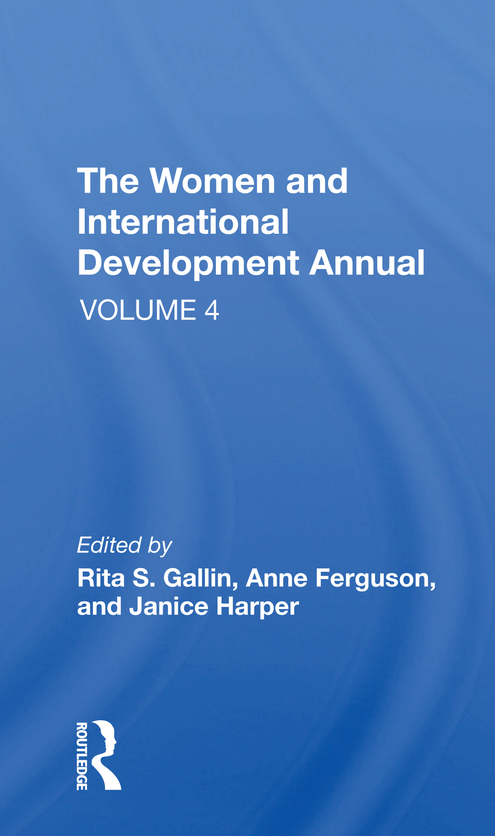 The Women and International Development Annual
