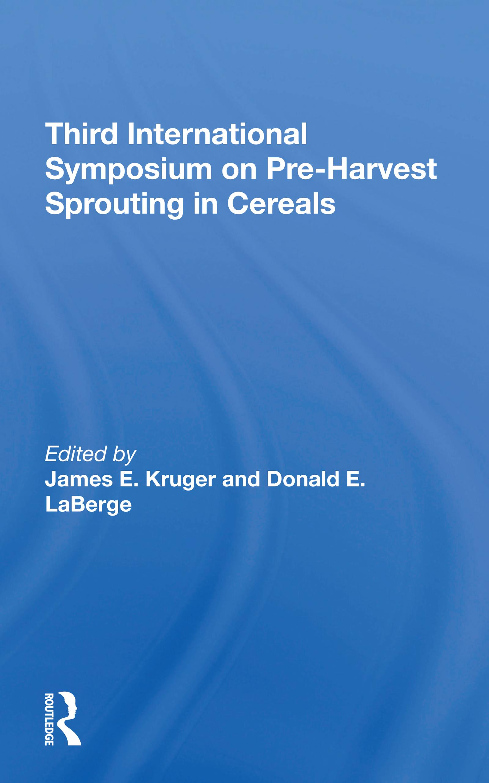 Third International Symposium On Preharvest Sprouting In Cereals