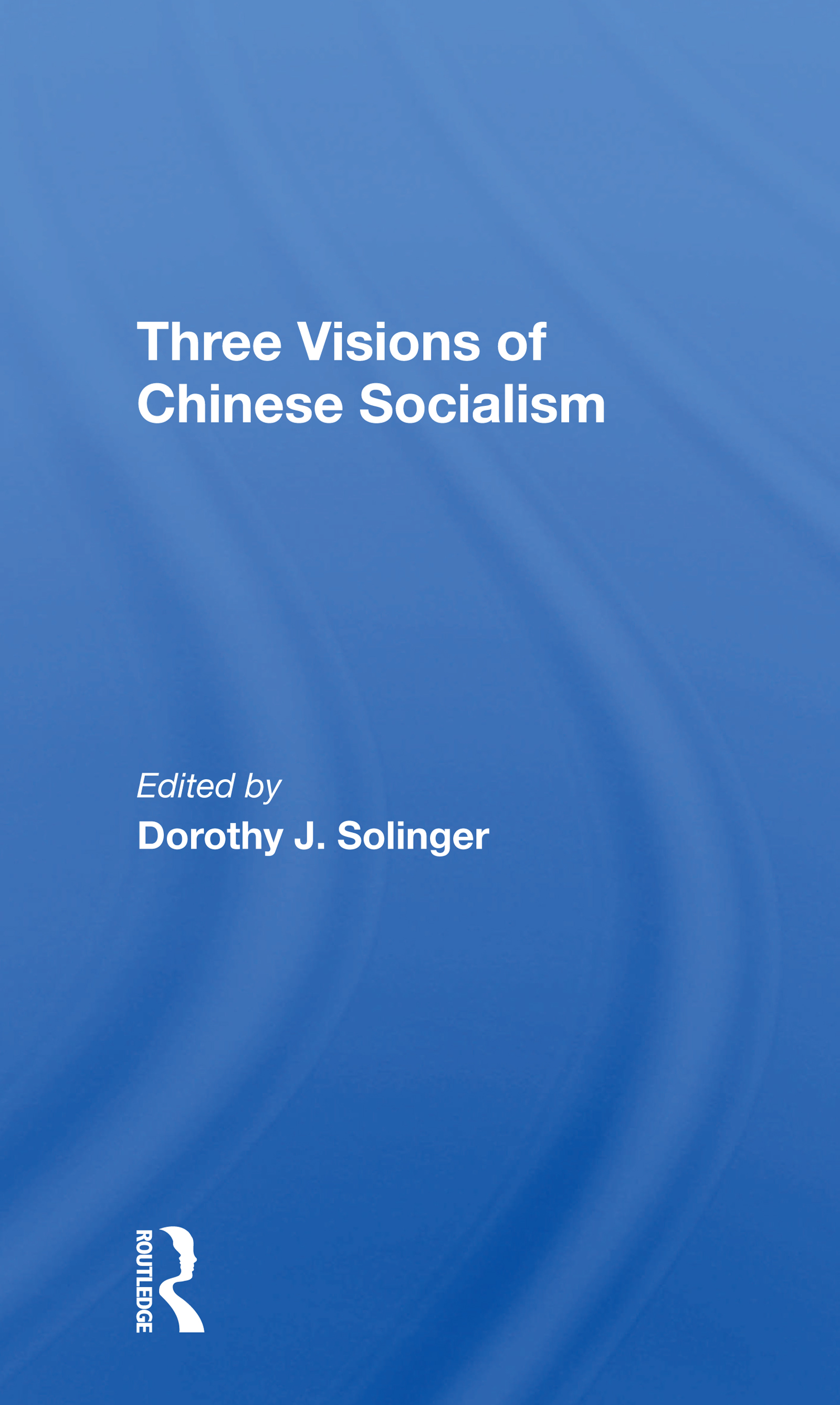 Three Visions of Chinese Socialism