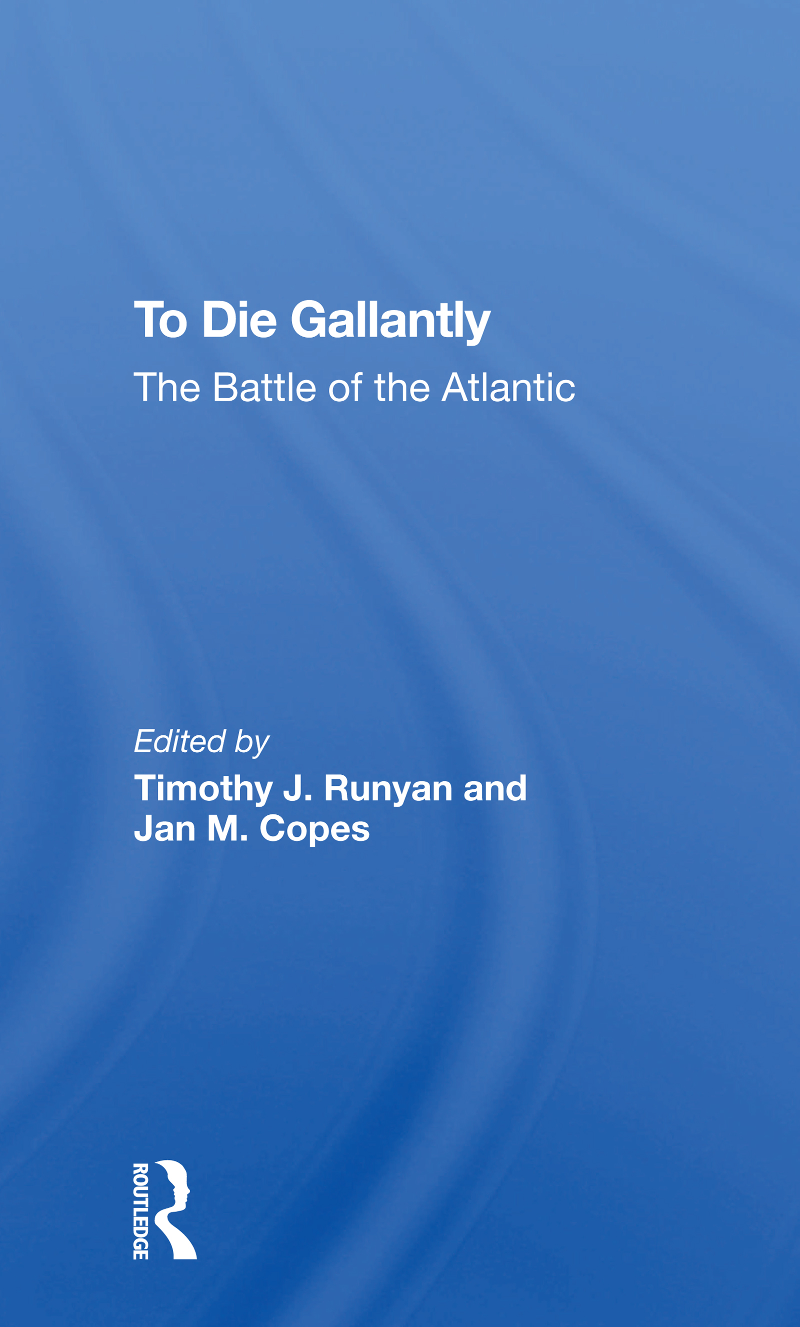 To Die Gallantly