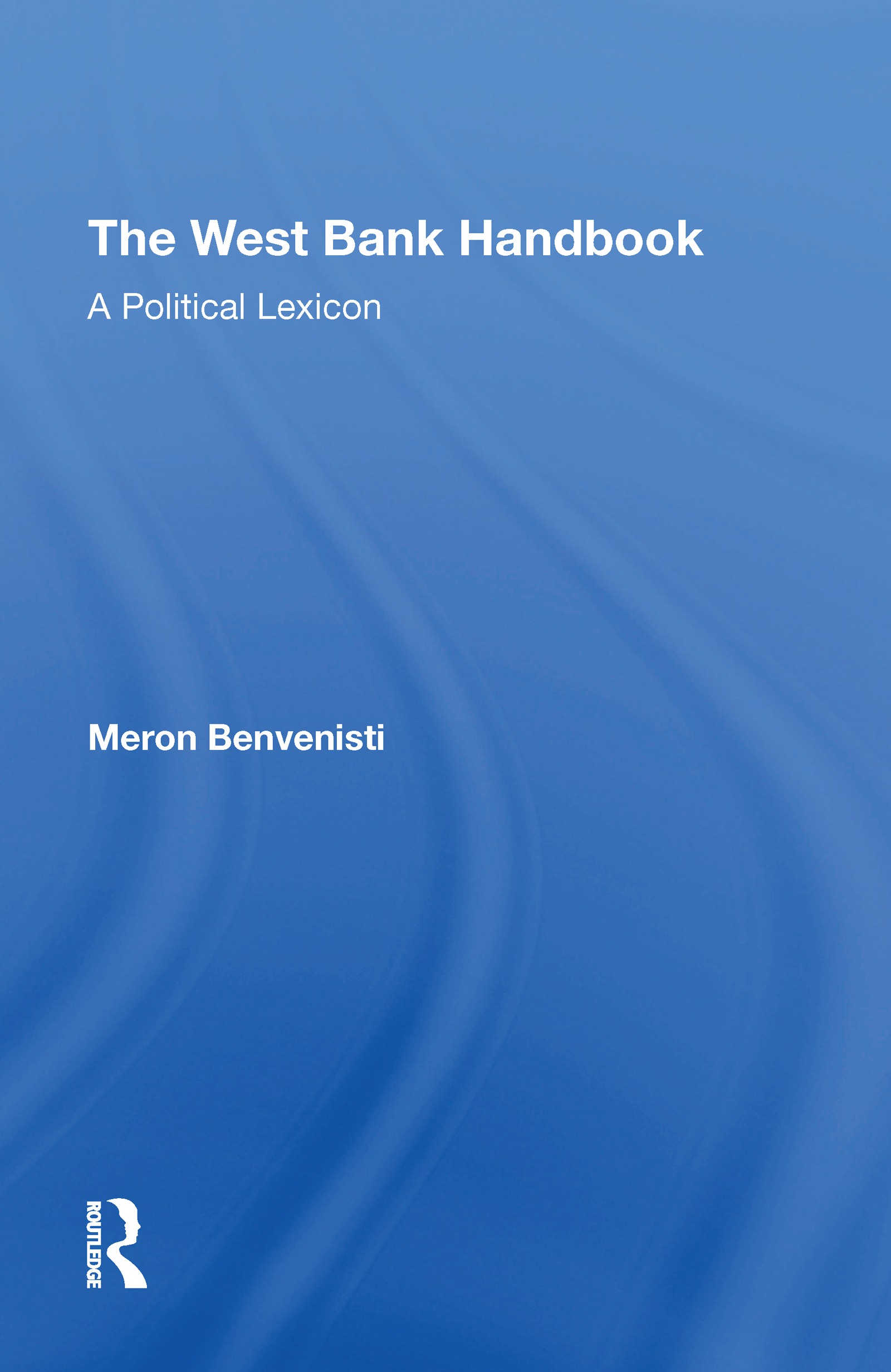 The West Bank Handbook