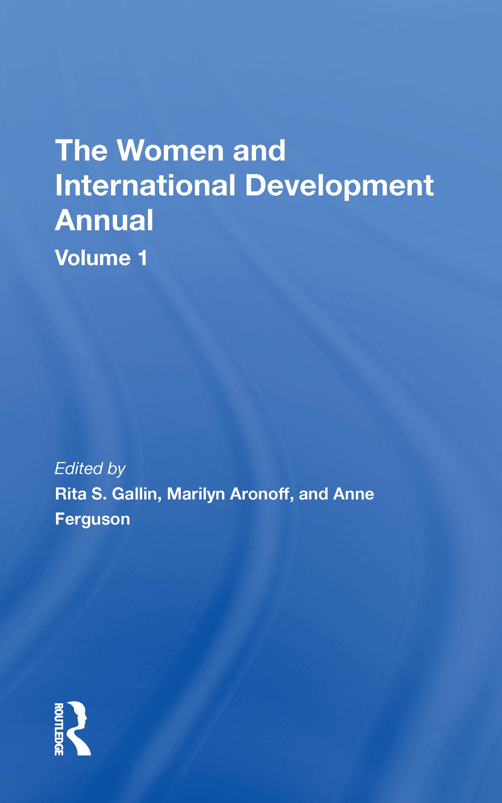 The Women And International Development Annual, Volume 1