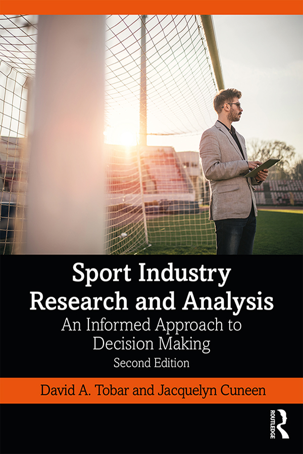 Sport Industry Research and Analysis: An Informed Approach to Decision Making, 1st Edition (Paperback) book cover
