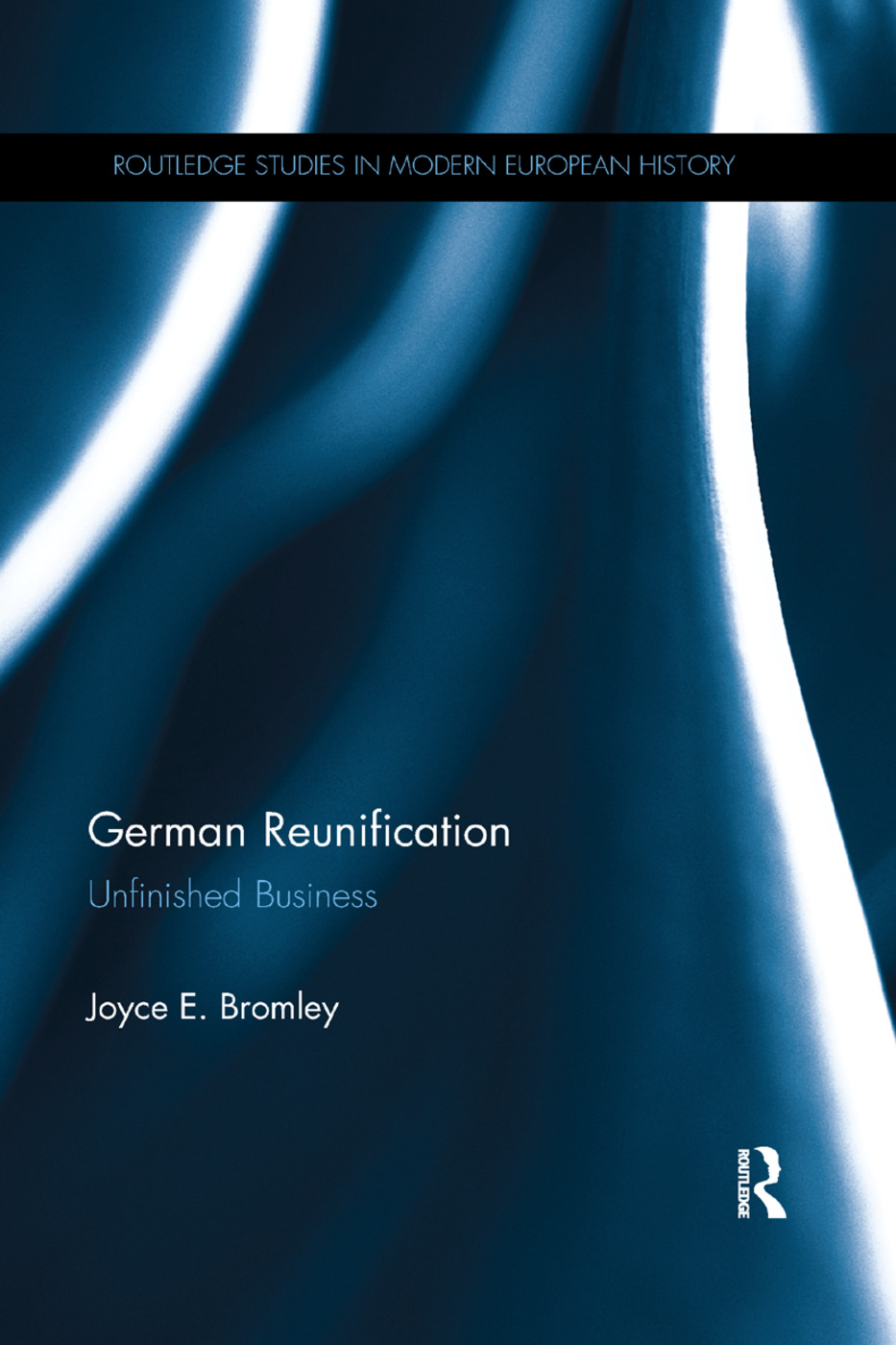 German Reunification: Unfinished Business, 1st Edition (Paperback) book cover
