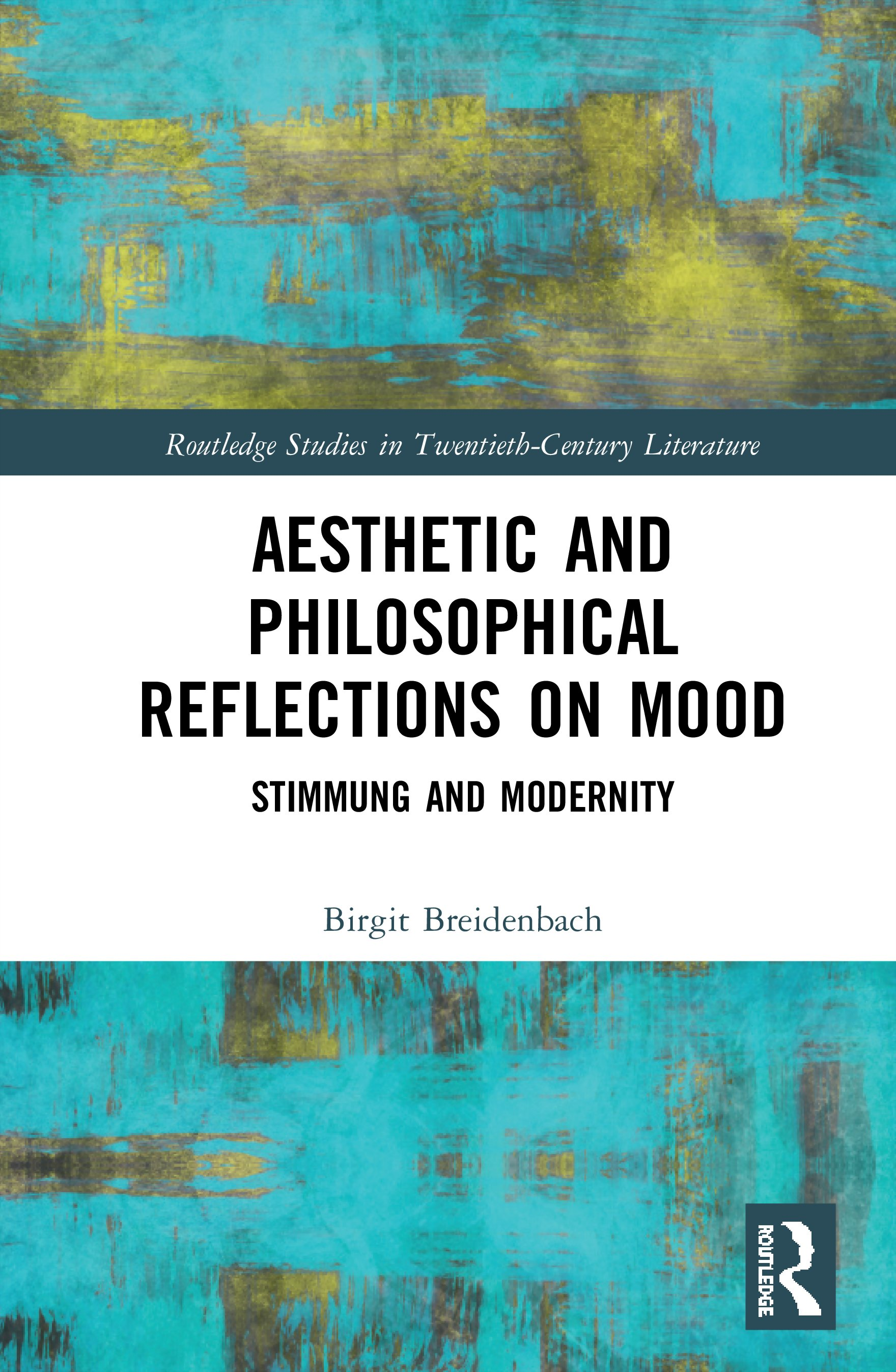 Aesthetic and Philosophical Reflections on Mood: Stimmung and Modernity, 1st Edition (Hardback) book cover