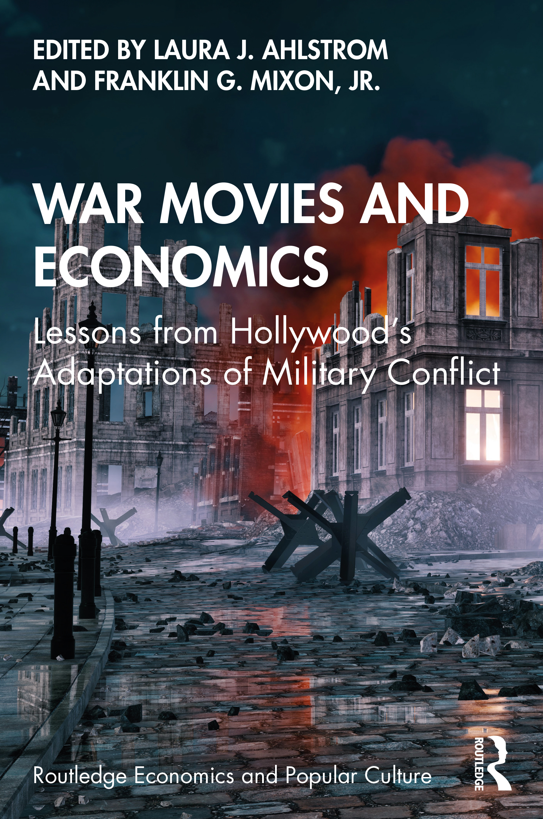 War Movies and Economics: Lessons from Hollywood's Adaptations of Military Conflict, 1st Edition (Paperback) book cover