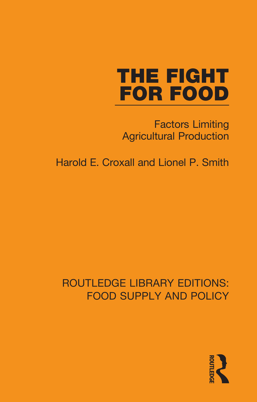 The Fight for Food: Factors Limiting Agricultural Production book cover