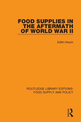 Food Supplies in the Aftermath of World War II book cover