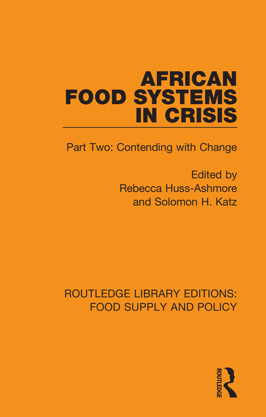 African Food Systems in Crisis: Part Two: Contending with Change book cover