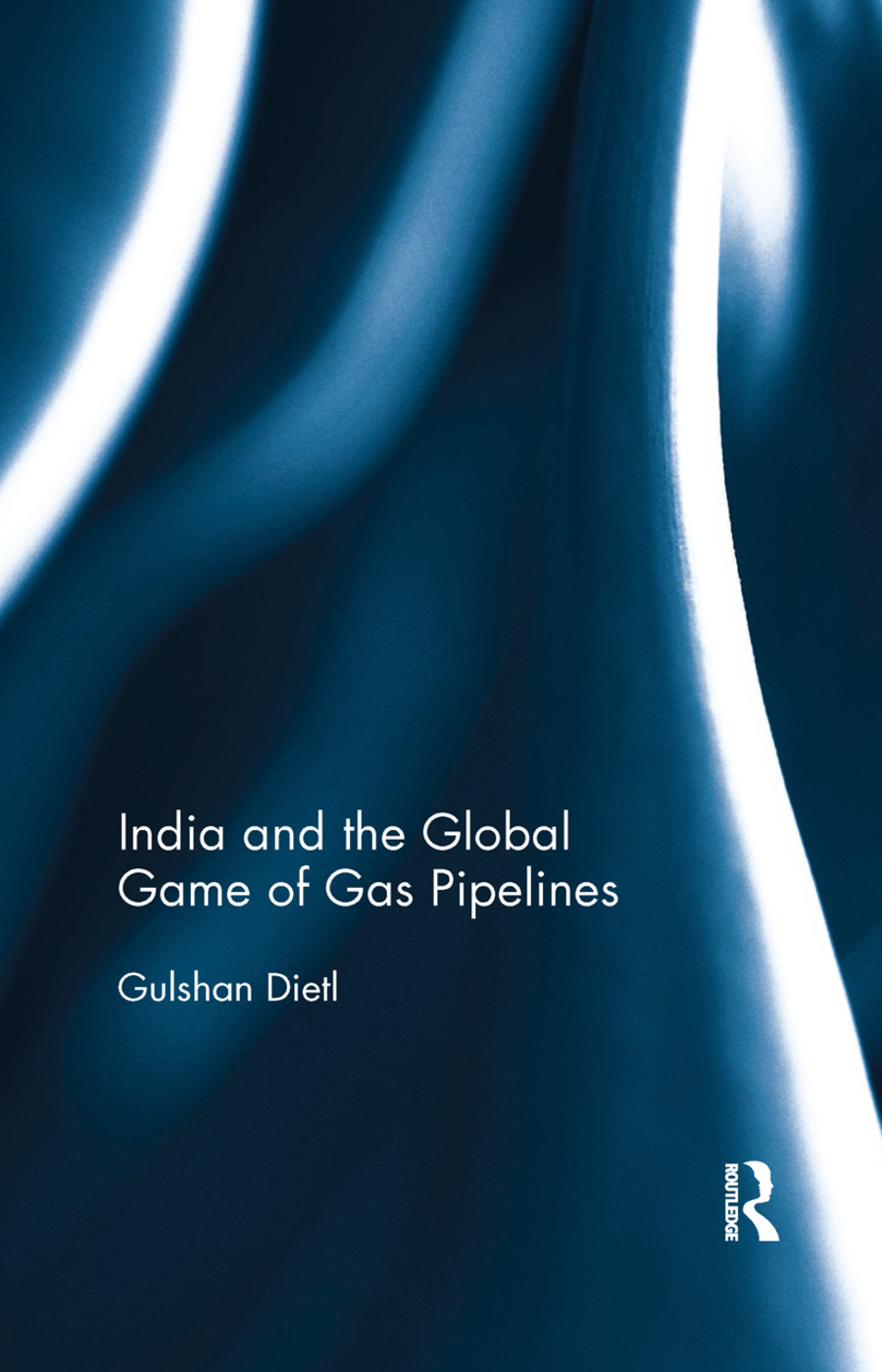 India and the Global Game of Gas Pipelines book cover