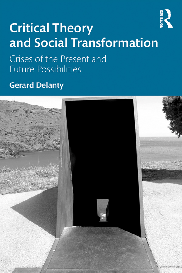 Critical Theory and Social Transformation: Crises of the Present and Future Possibilities book cover