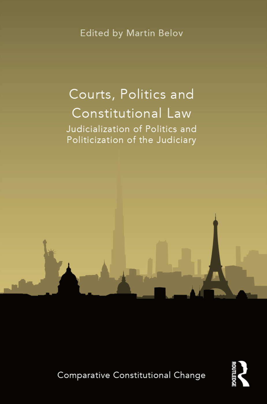 Courts, Politics and Constitutional Law: Judicialization of Politics and Politicization of the Judiciary book cover