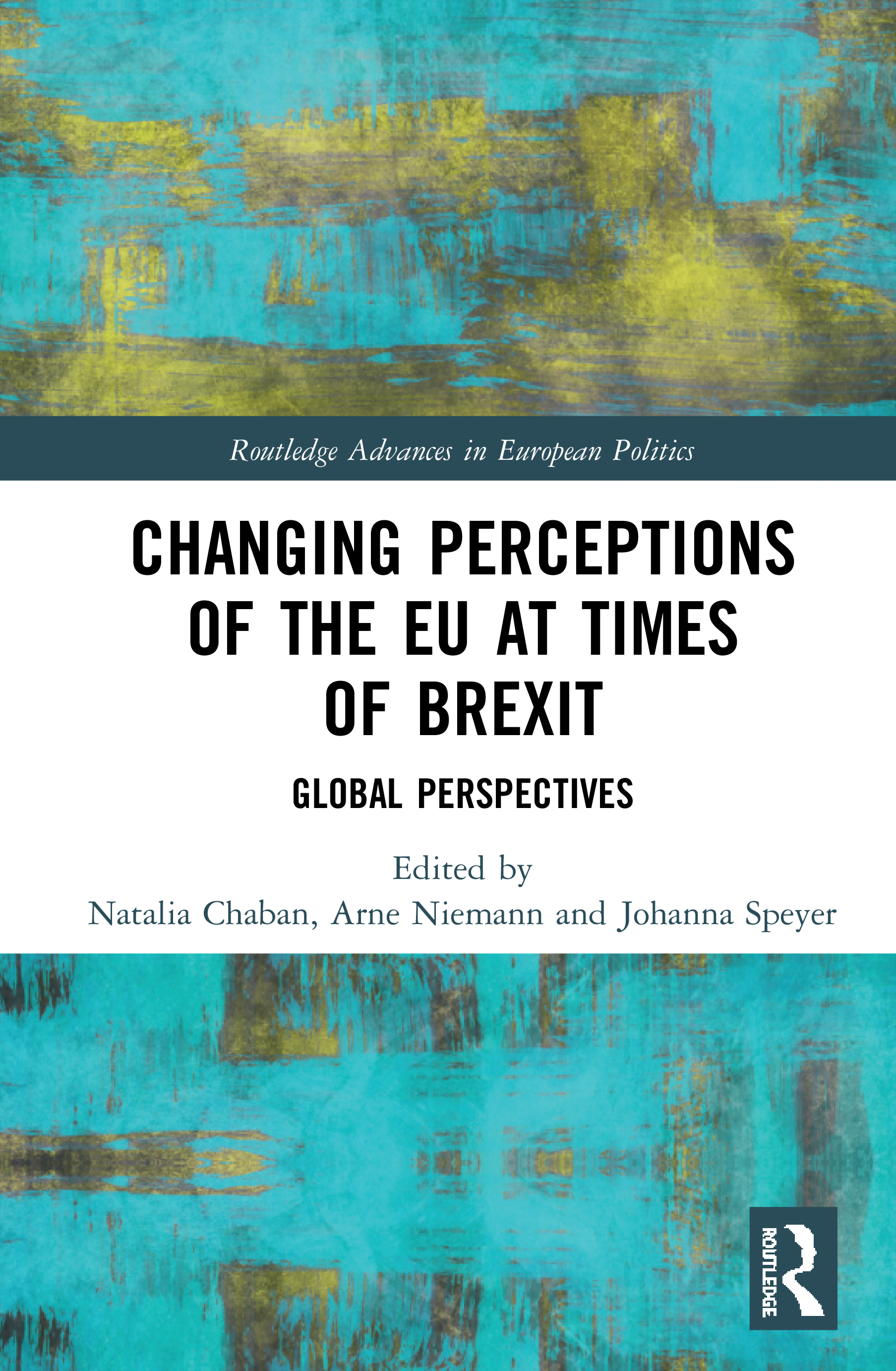Changing Perceptions of the EU at Times of Brexit: Global Perspectives book cover