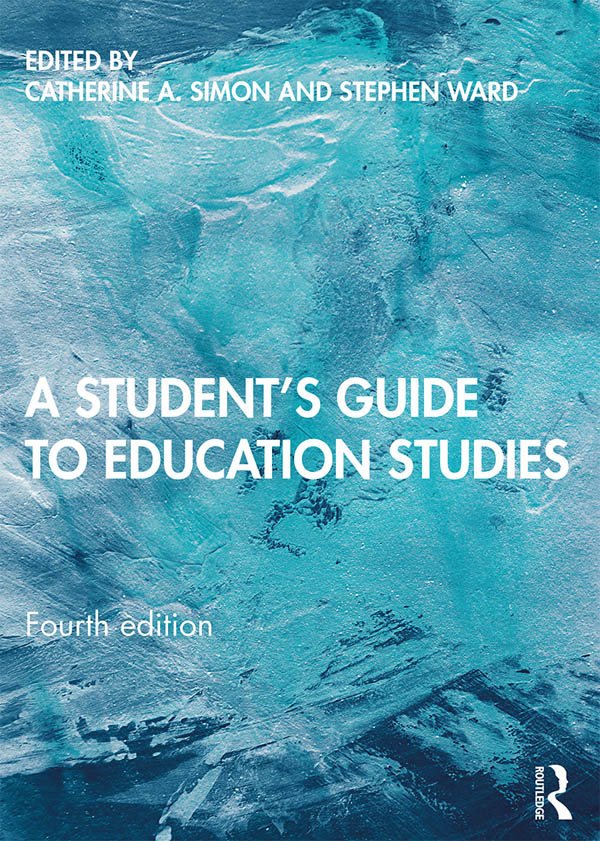 A Student's Guide to Education Studies: A Student's Guide book cover