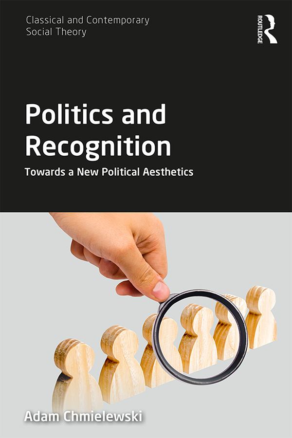 Politics and Recognition: Towards a New Political Aesthetics book cover