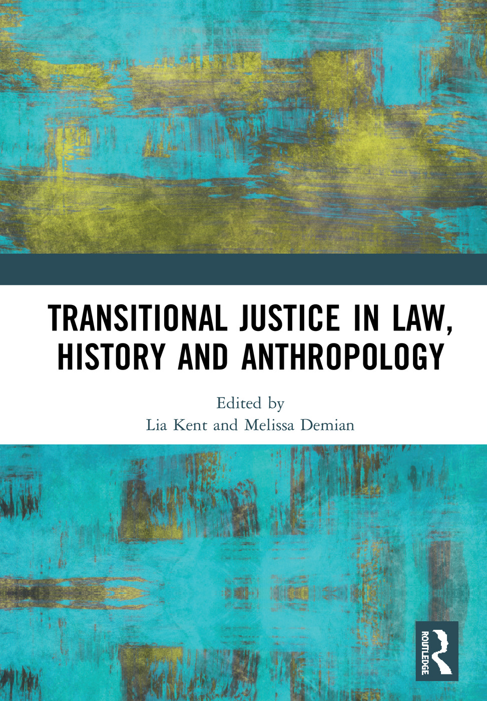 Transitional Justice in Law, History and Anthropology book cover