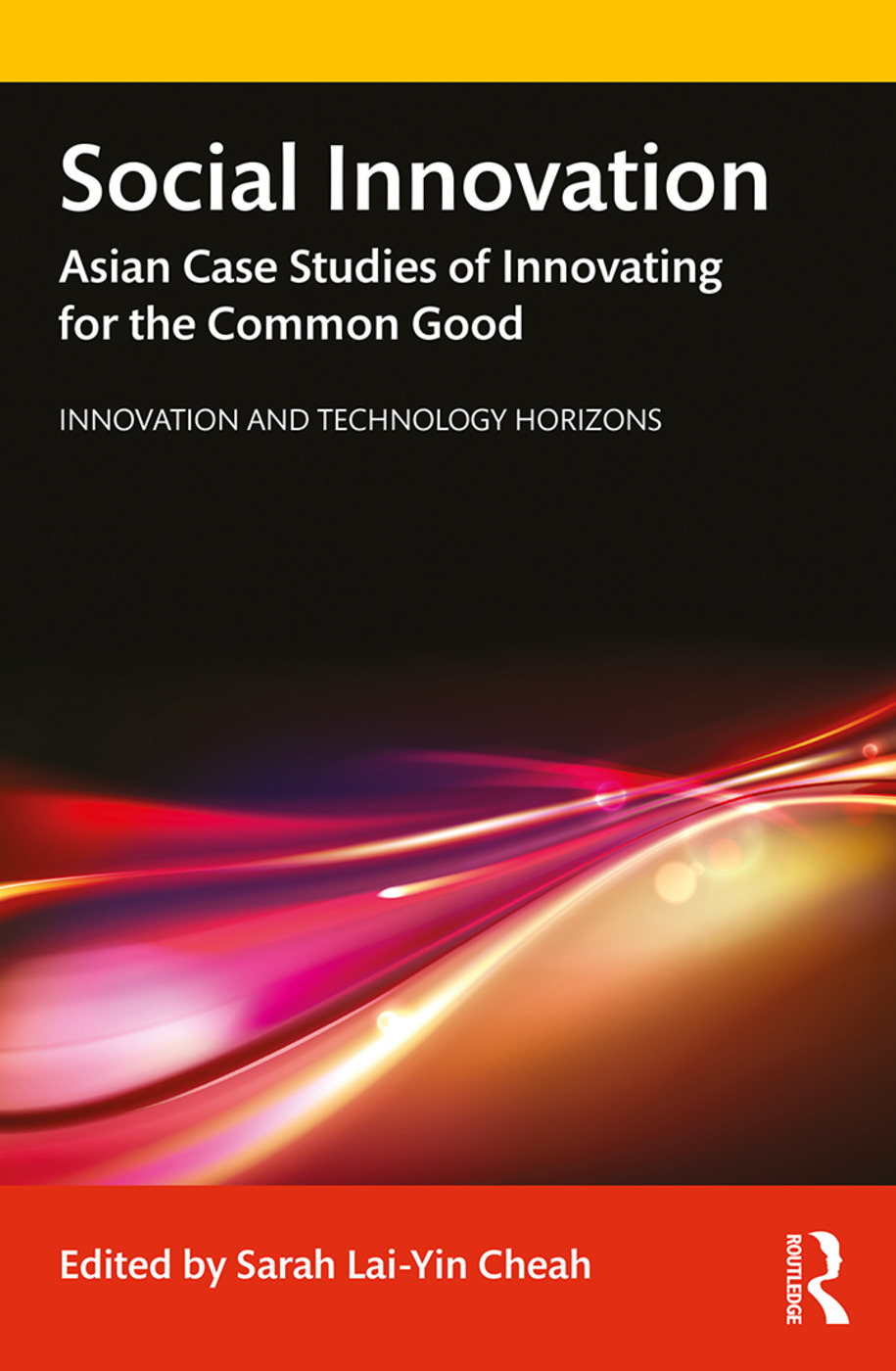 Social Innovation: Asian Case Studies of Innovating for the Common Good book cover
