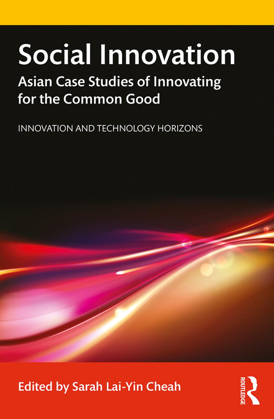 Social Innovation: Asian Case Studies of Innovating for the