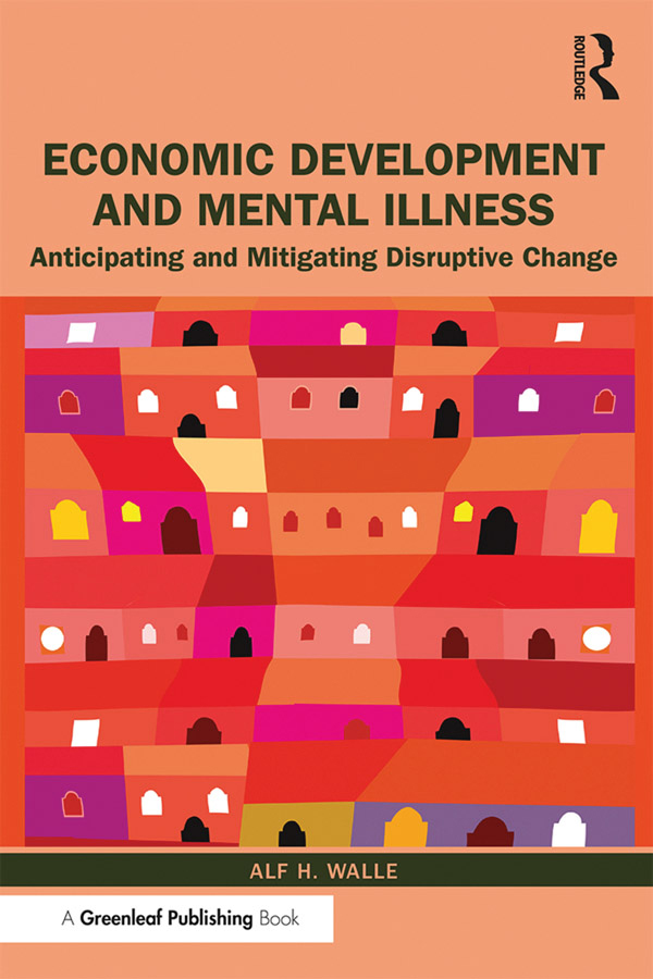 Economic Development and Mental Illness: Anticipating and Mitigating Disruptive Change book cover