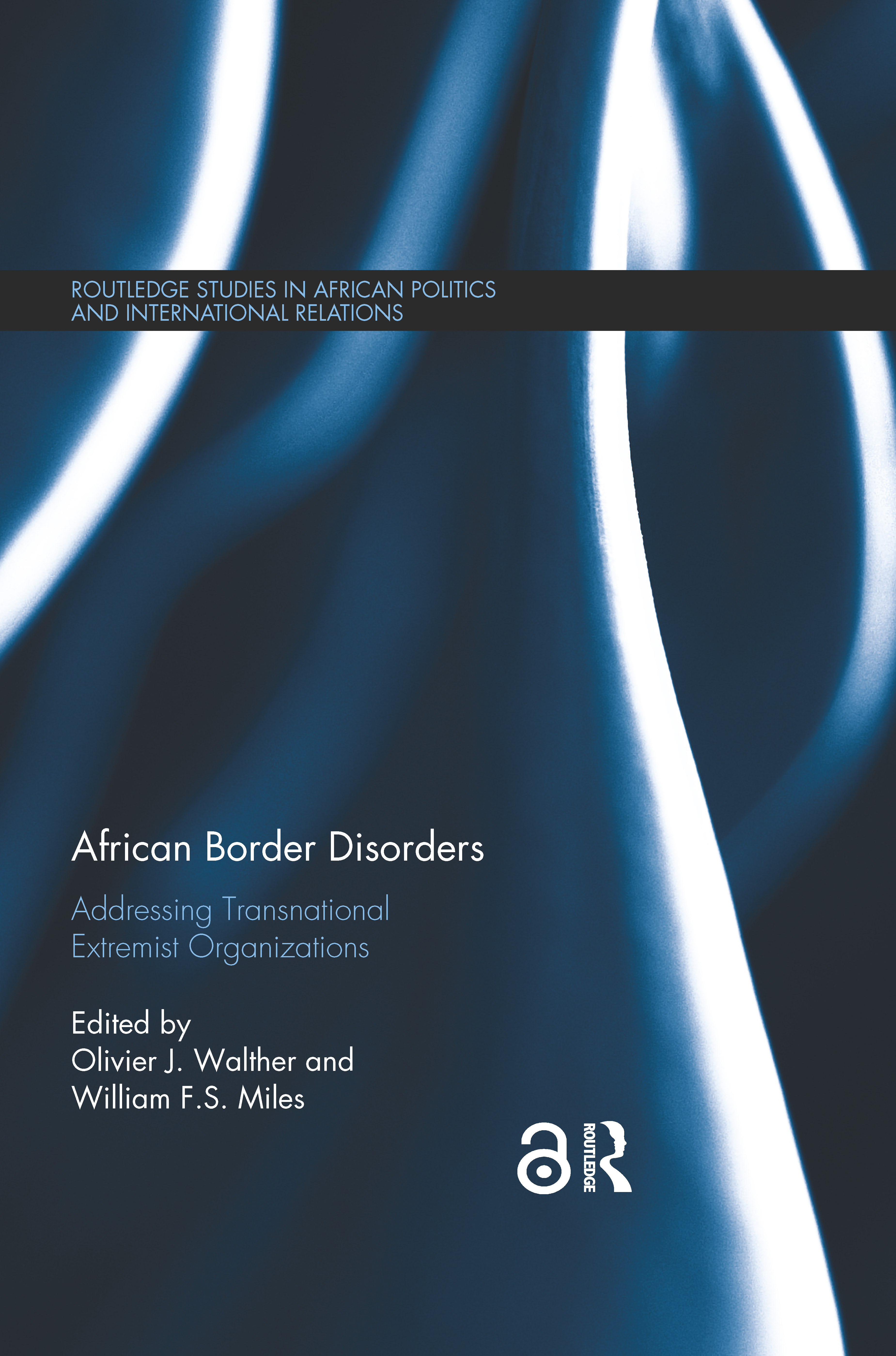 African Border Disorders: Addressing Transnational Extremist Organizations, 1st Edition (Paperback) book cover