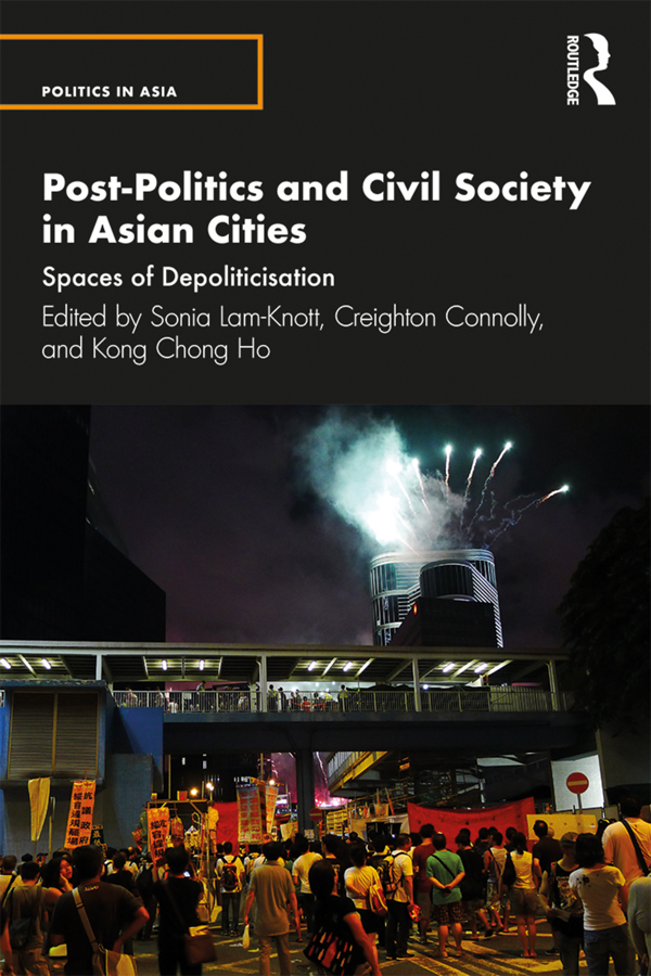 Post-Politics and Civil Society in Asian Cities: Spaces of Depoliticization book cover
