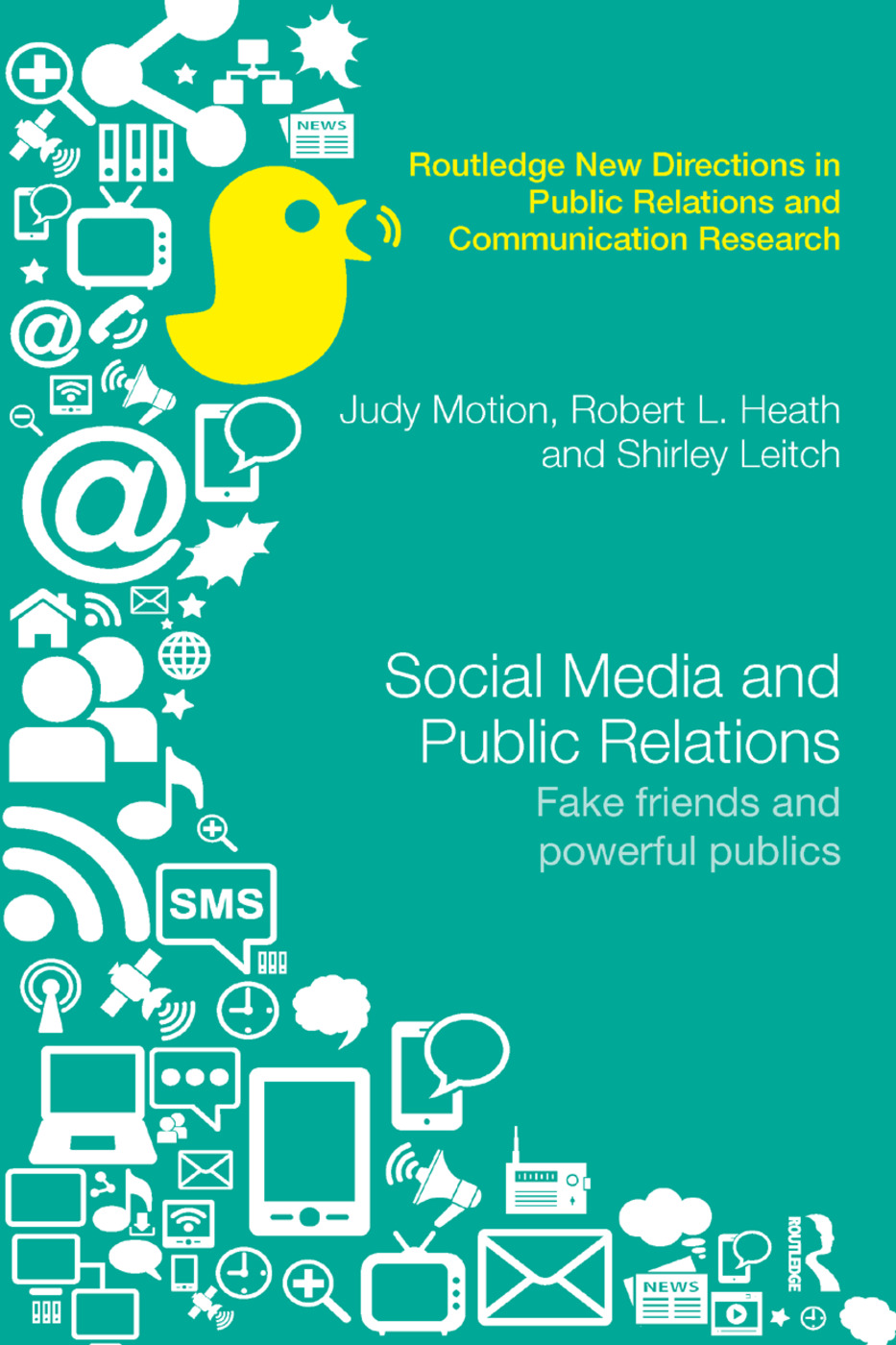 Social Media and Public Relations: Fake Friends and Powerful Publics book cover
