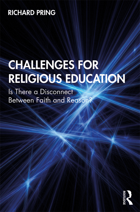 Challenges for Religious Education: Is There a Disconnect Between Faith and Reason? book cover