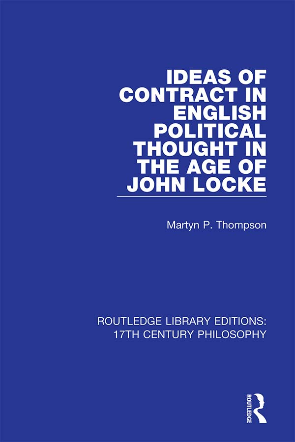 Ideas of Contract in English Political Thought in the Age of John Locke book cover