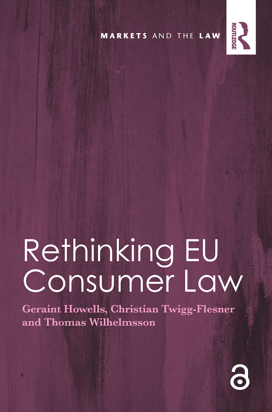 Rethinking EU Consumer Law: 1st Edition (Paperback) book cover