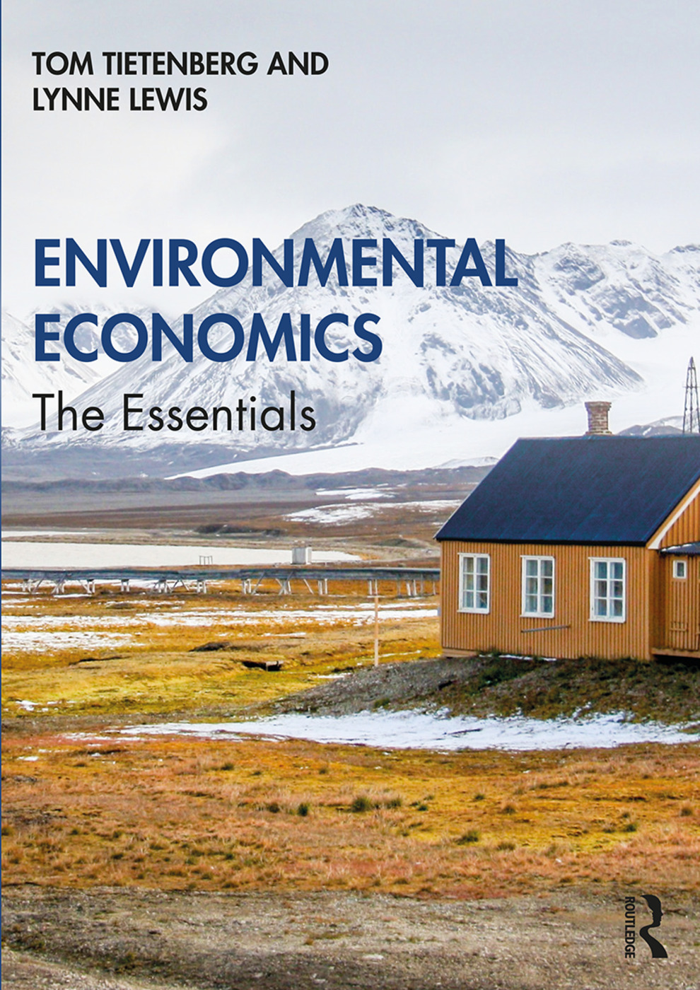 Environmental Economics: The Essentials: 1st Edition (Paperback) book cover